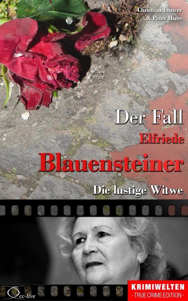 Der Fall Elfriede Blauensteiner als eBook