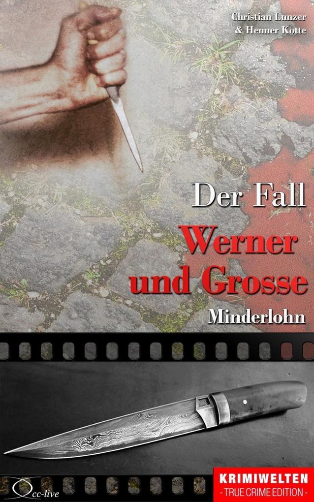 Der Fall Werner und Grosse als eBook
