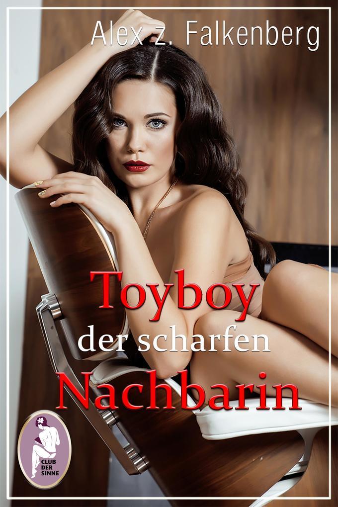 Toyboy der scharfen Nachbarin als eBook