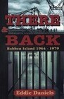 There & Back: Robben Island 1964-1979