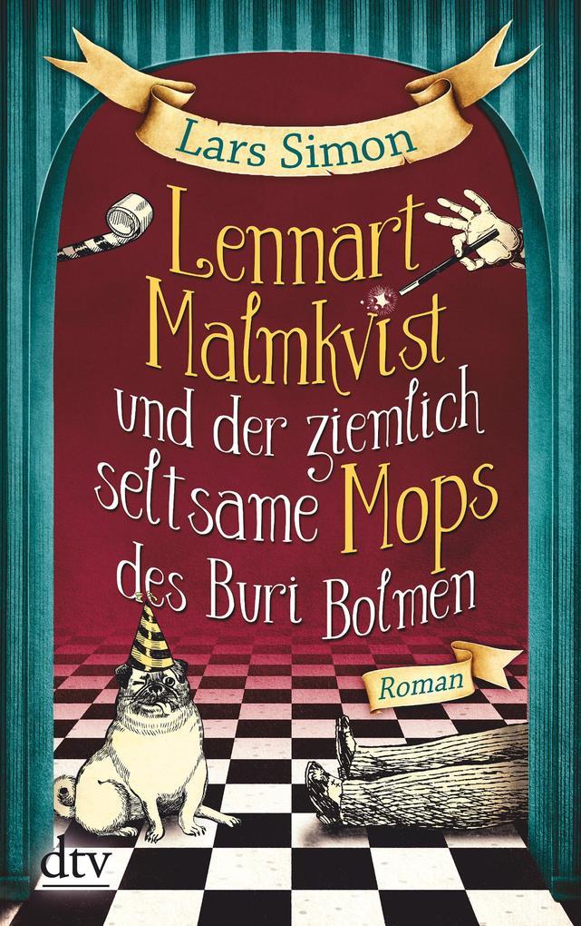 Lennart Malmkvist und der ziemlich seltsame Mops des Buri Bolmen als eBook