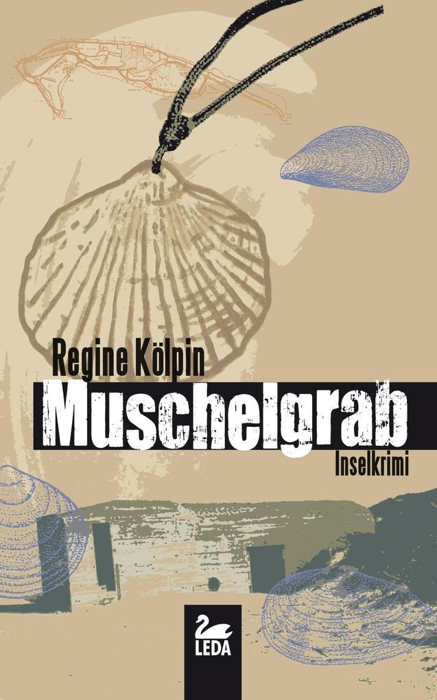 Muschelgrab: Inselkrimi als eBook