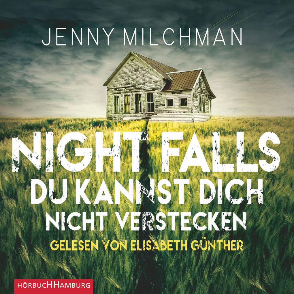 Night Falls. Du kannst dich nicht verstecken als Hörbuch Download
