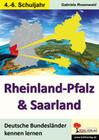 Deutsche Bundesländer kennen lernen. Rheinland-Pfalz & Saarland