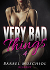 Very bad things 4. Dark Romance