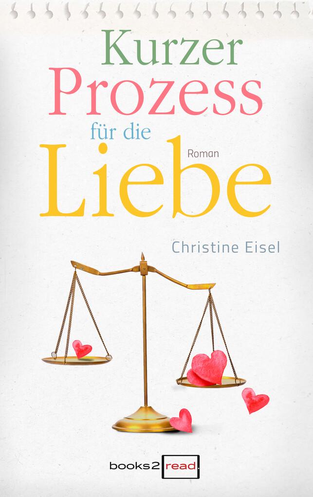 Kurzer Prozess für die Liebe als eBook