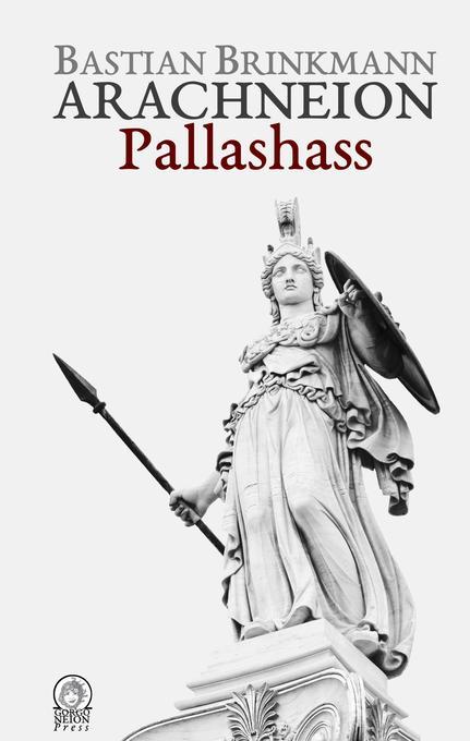 Arachneion - Pallashass als Buch