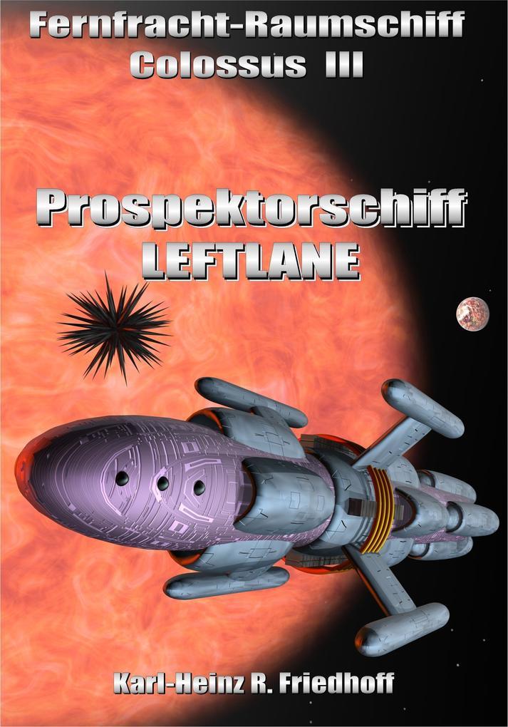 Fernfracht-Raumschiff Colossus III als eBook