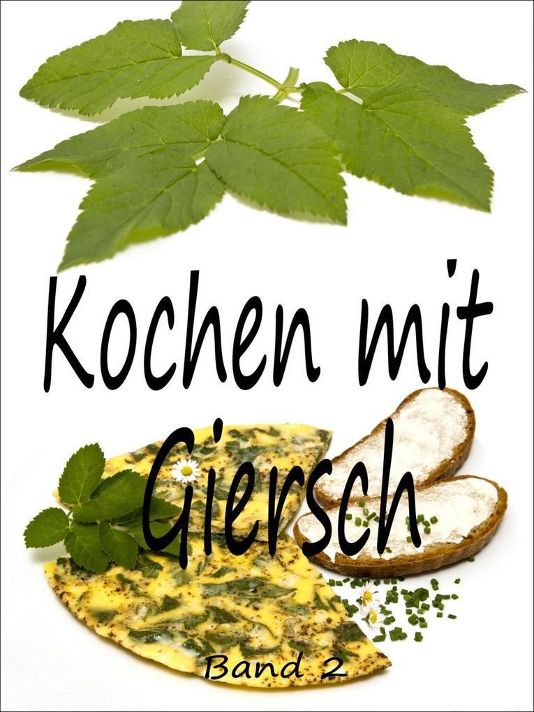 Kochen mit Giersch 2 als eBook
