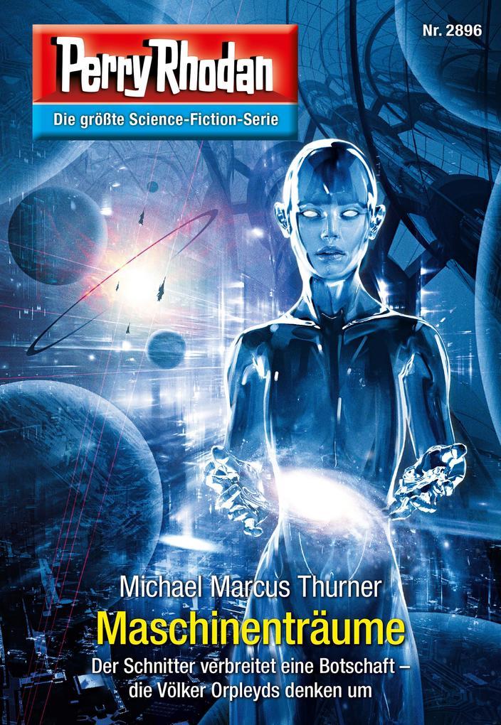 Perry Rhodan 2896: Maschinenträume (Heftroman) als eBook