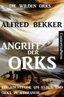 Angriff der Orks (Die wilden Orks, #1)