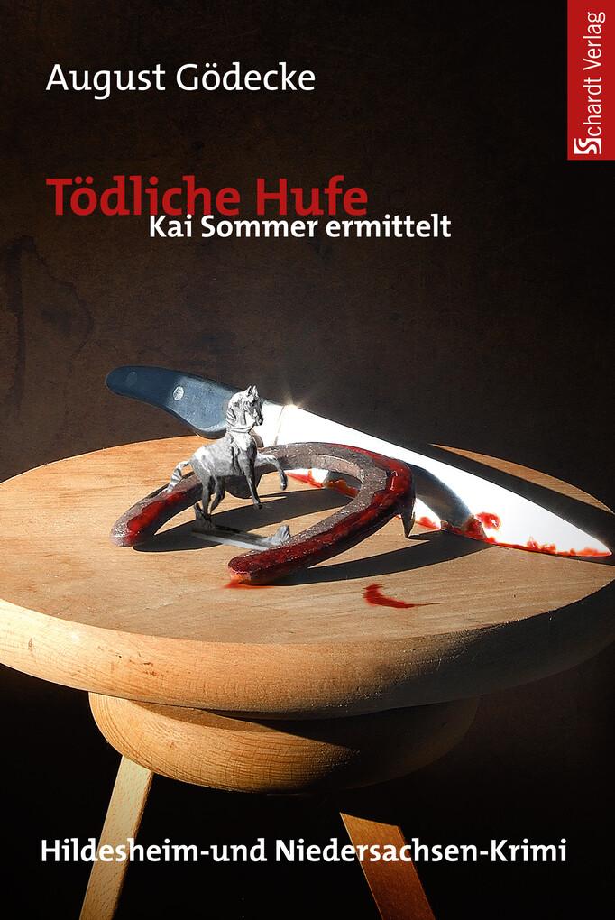 Tödliche Hufe (Kai Sommer ermittelt 2). Hildesheim-Krimi als eBook