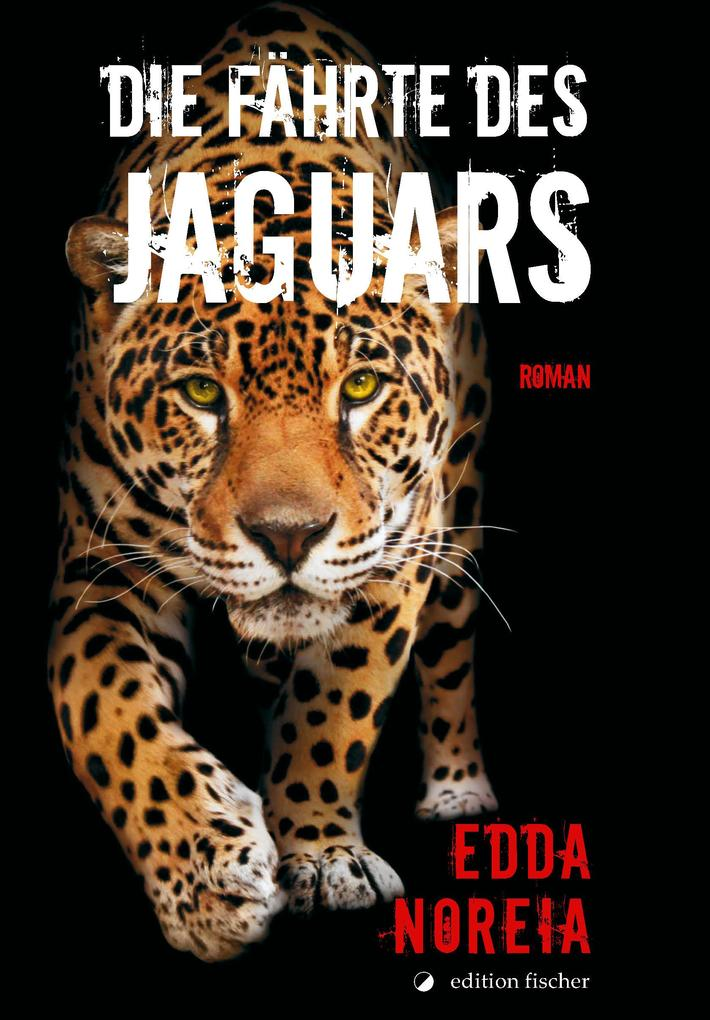 Die Fährte des Jaguars als eBook