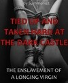 Tied Up And Taken Hard At The Dark Castle