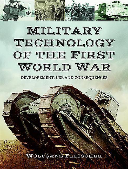 Military Technology of World War One als Buch