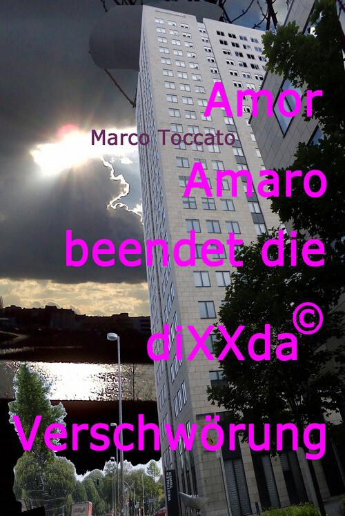 Amor Amaro beendet die diXXda© Verschwörung als eBook