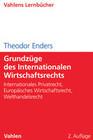 Grundzüge des Internationalen Wirtschaftsrechts