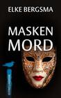 Maskenmord - Ostfrieslandkrimi