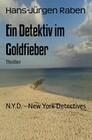 Ein Detektiv im Goldfieber