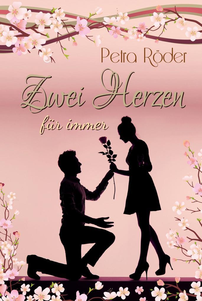 Zwei Herzen für immer (Liebesroman) als eBook
