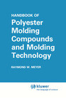 Handbook of Polyester Molding Compounds and Molding Technology
