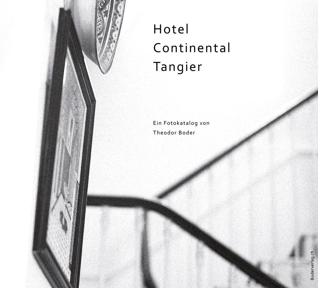 Hotel Continental Tangier als Buch