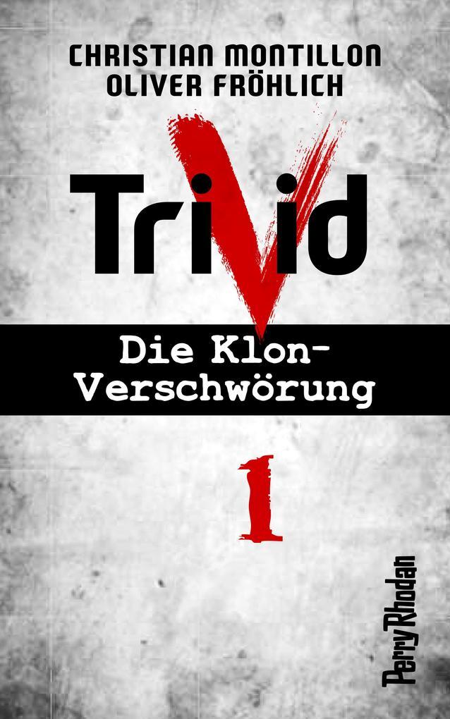 Perry Rhodan-Trivid 1: Kontakt als eBook