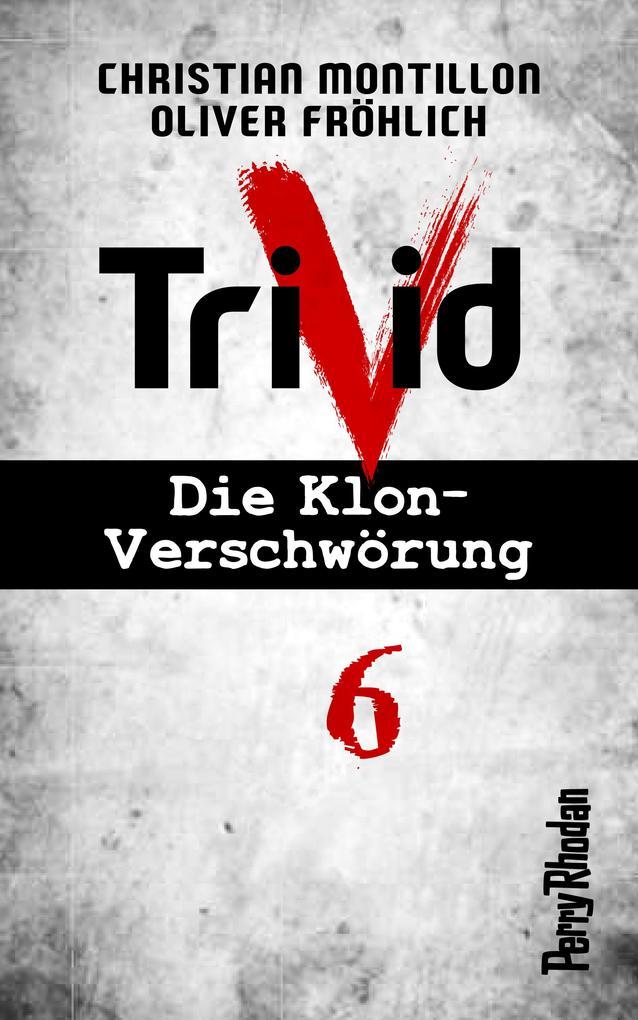 Perry Rhodan-Trivid 6: Zusammenhalt als eBook