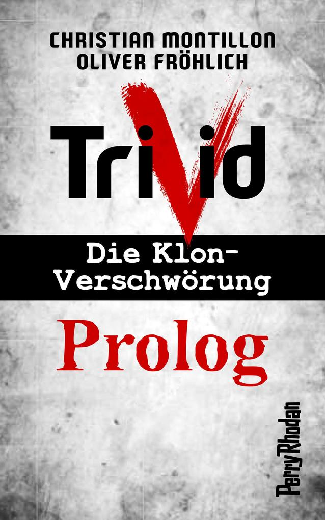 Perry Rhodan-Trivid Prolog als eBook