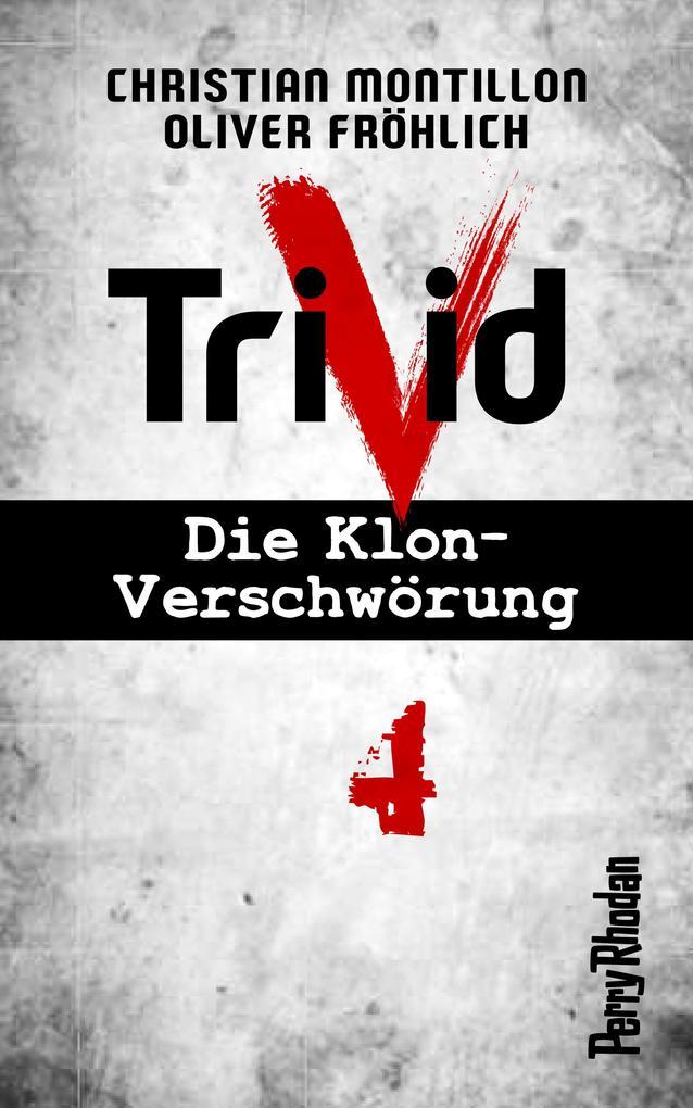 Perry Rhodan-Trivid 4: Heimkehr als eBook