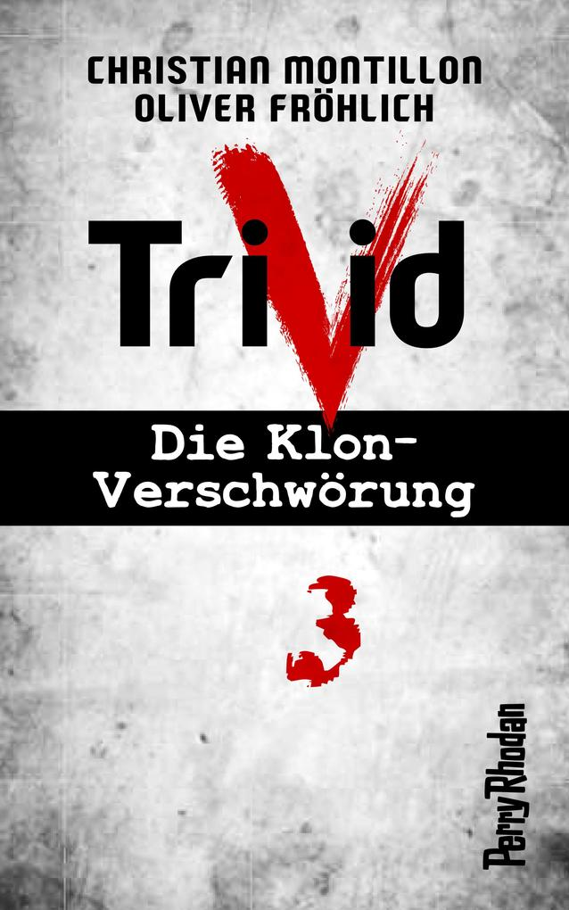 Perry Rhodan-Trivid 3: Labor als eBook
