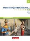 Menschen Zeiten Räume 6. Schuljahr - Arbeitsbuch für Gesellschaftswissenschaften - Differenzierende Ausgabe Grundschule Berlin und Brandenburg - Schülerbuch