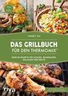 Das Grillbuch für den Thermomix®