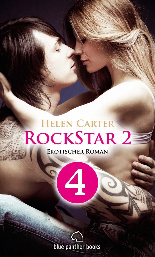 Rockstar | Band 2 | Teil 4 | Erotischer Roman als eBook
