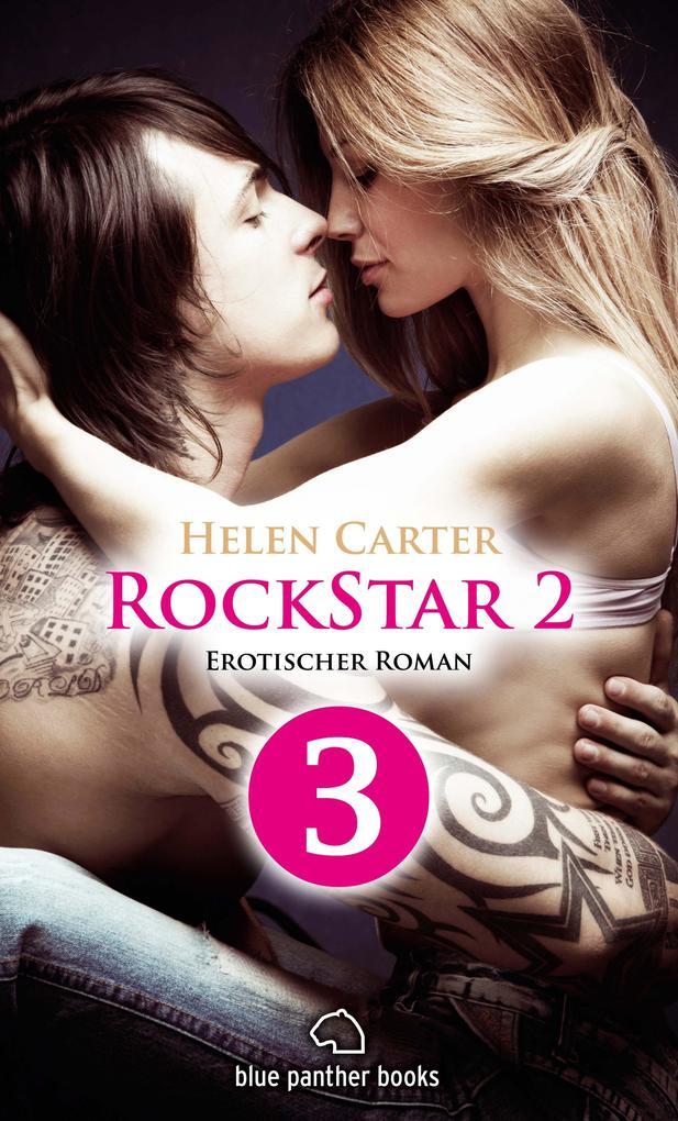 Rockstar | Band 2 | Teil 3 | Erotischer Roman als eBook