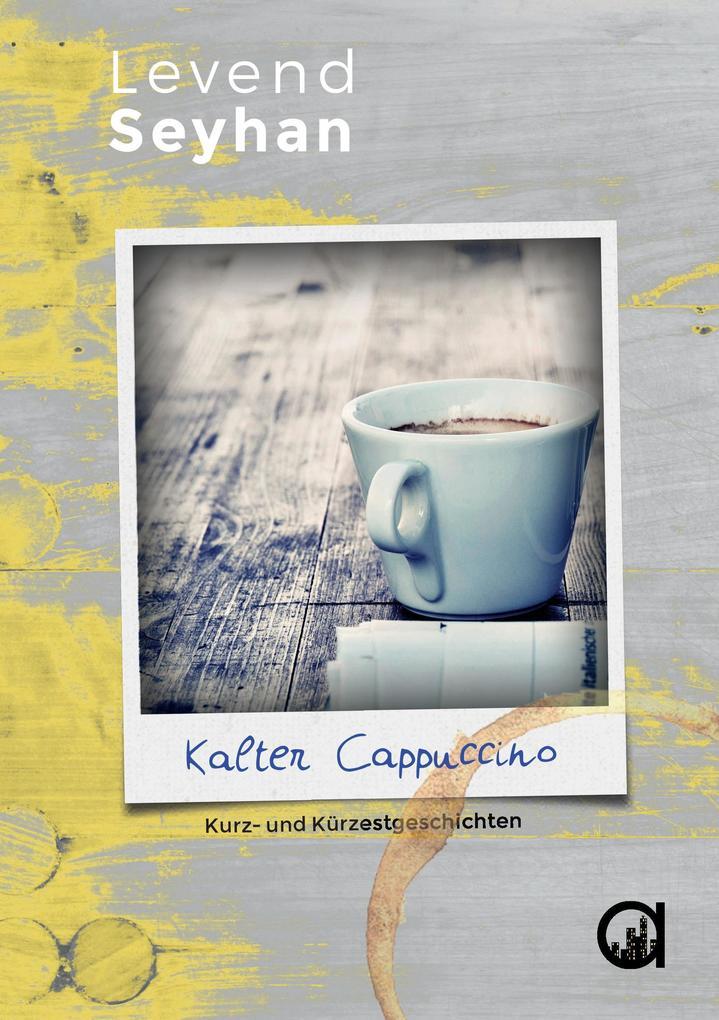 Kalter Cappuccino als Buch