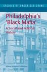 Philadelphia's Black Mafia