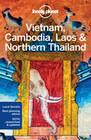 Vietnam Cambodia Laos & North Thailand