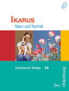 Natur und Technik. Biologie. Schülerbuch. B 5/6. Ikarus. Bayern