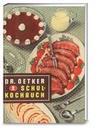 Schulkochbuch Reprint von 1952