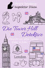 Die Tower Hill Detektive