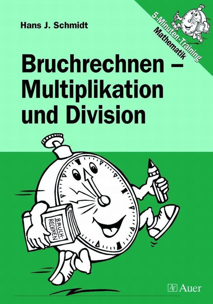 Bruchrechnen - Multiplikation und Division als Buch