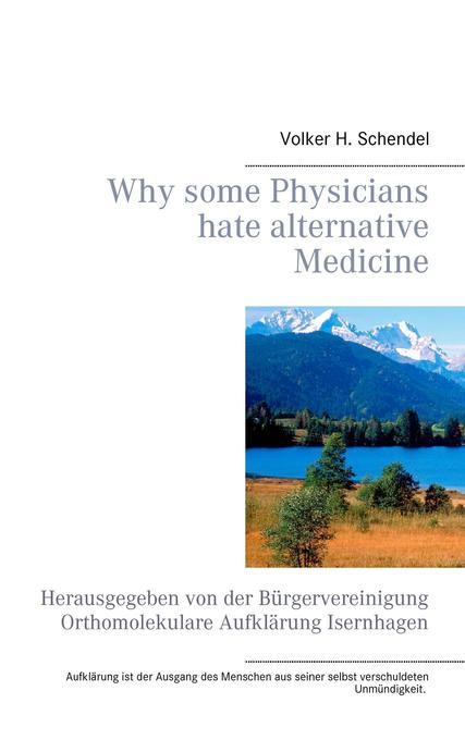 Why some Physicians hate alternative Medicine als Buch
