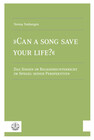 »Can a Song Save your Life?«