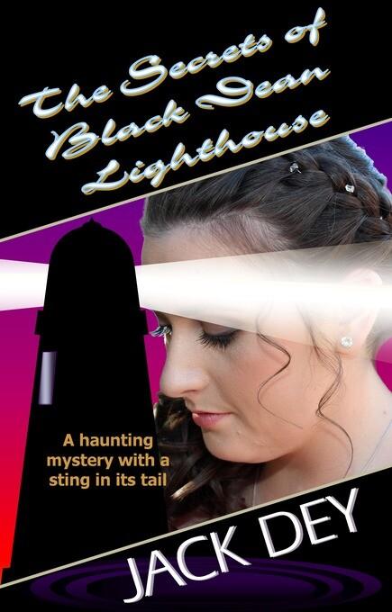 The Secrets of Black Dean Lighthouse als eBook