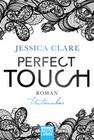 Perfect Touch 04 - Untrennbar