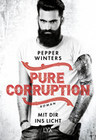 Pure Corruption 02 - Mit dir ins Licht