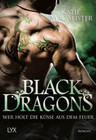 Black Dragons 03 - Wer holt die Küsse aus dem Feuer?