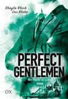 Perfect Gentlemen 03- Nur Rache ist süßer