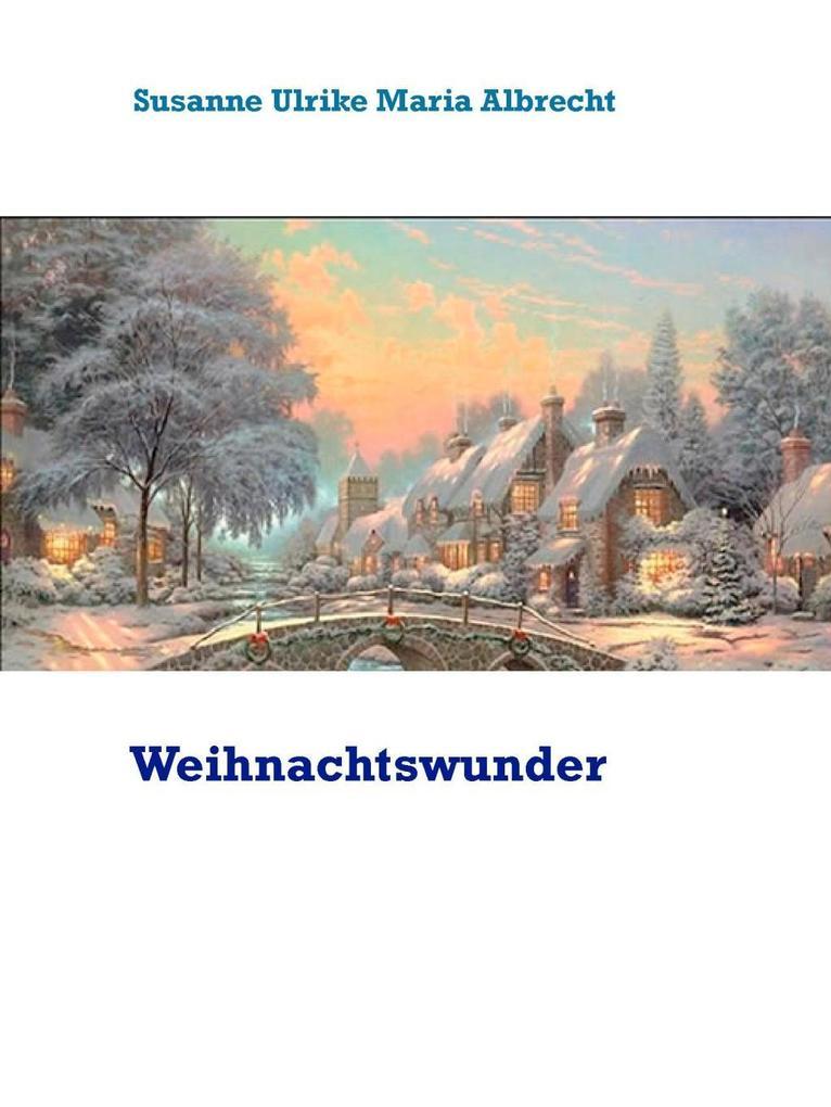 Weihnachtswunder als eBook